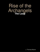 Rise of the Archangels: The Loop