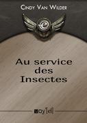 Au service des Insectes