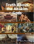 Truth About the Anakim Gods