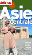 Asie centrale 2014 Petit Futé (avec cartes, photos + avis des lecteurs)