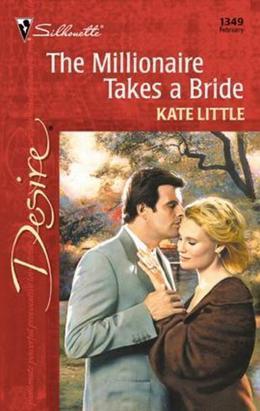 Millionaire Takes a Bride