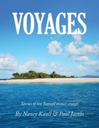 Voyages: Stories of Ten Sunsail Owner Cruises