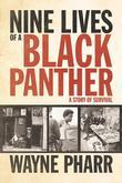 Nine Lives of a Black Panther: A Story of Survival
