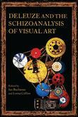 Deleuze and the Schizoanalysis of Visual Art