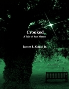Crooked: A Tale of San Marco