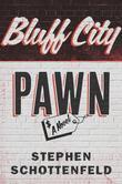 Bluff City Pawn: A Novel