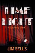 Limelight: A Mystery Novel