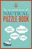 The Adlard Coles Nautical Puzzle Book: Crosswords, Code Breakers, Anagrams, Riddles and Brain-Teasers for Everyone