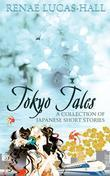 Tokyo Tales: A Collection of Japanese Short Stories: Illustrations by Yoshimi OHTANI
