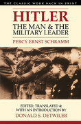Hitler: The Man and the Military Leader
