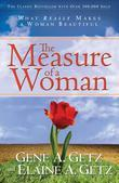 Measure of a Woman, The: What Really Makes A Woman Beautiful