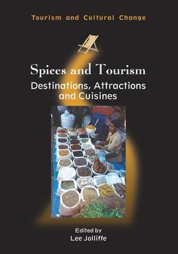 Spices and Tourism: Destinations, Attractions and Cuisines
