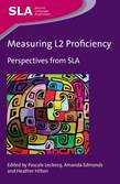 Measuring L2 Proficiency: Perspectives from Sla