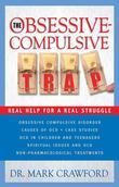 The Obsessive-Compulsive Trap