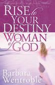 Rise to Your Destiny Woman of God