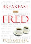 Breakfast with Fred