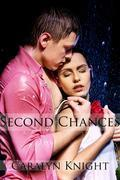 Second Chances: An Erotic Fantasy