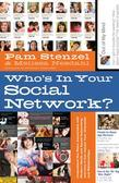 Who's in Your Social Network?: Understanding the Risks Associated with Modern Media and Social Networking and How it Can Impact Your Character and Rel