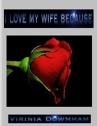 I Love My Wife Because