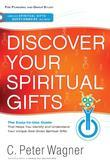 Discover Your Spiritual Gifts: The Easy-To-Use Guide That Helps You Identify and Understand Your Unique God-Given Spiritual Gifts