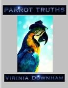 Parrot Truths