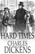Hard Times: For these Times