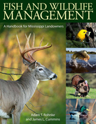 Fish and Wildlife Management: A Handbook for Mississippi Landowners