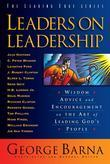 Leaders on Leadership: Wisdom, Advice and Encouragement on the Art of Leading God's People
