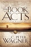 Book of Acts, The: A Commentary