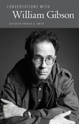 Conversations with William Gibson