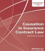 Rules of Causation Under Insurance and Tort Law