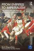 From Empires to Imperialism: The State and the Rise of Bourgeois Civilisation