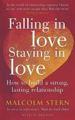 Falling in Love, Staying in Love: How to Build a Strong, Lasting Relationship