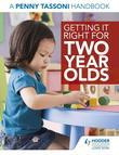 Getting It Right for Two Year Olds: A Penny Tassoni Handbook