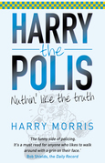 Nuthin' Like The Truth: Harry the Polis
