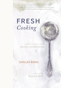 Fresh Cooking: A Year of Recipes from the Garrison Institute Kitchen