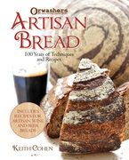 Artisan Bread: Techniques & Recipes from New York?s Orwasher?s Bakery