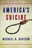 America's Suicide