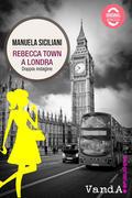 Rebecca Town a Londra