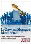 La Chiavi Del Marketing Multilivello