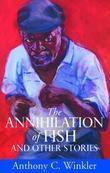 The Annihilation of Fish and Other Stories: Caribbean Literature and Poetry