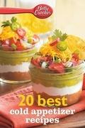Betty Crocker 20 Best Cold Appetizer Recipes