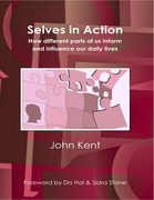 Selves in Action - How Different Parts of Us Inform and Influence Our Daily Lives