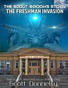 The Scout Brooks Story: The Freshman Invasion