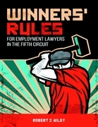 Winners' Rules for Employment Lawyers in the Fifth Circuit