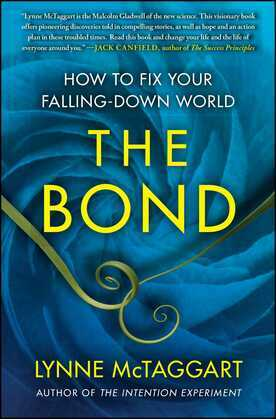 The Bond: How to Fix Your Falling-Down World