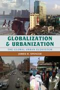 Globalization and Urbanization: The Global Urban Ecosystem