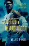 To Crave a Blood Moon
