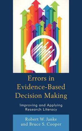 Errors in Evidence-Based Decision Making: Improving and Applying Research Literacy