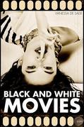 Black & White Movies: Ten Twisted Tales of Voyeurism